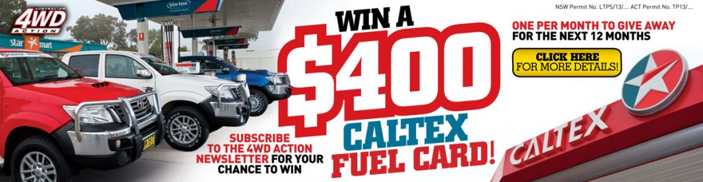 4WD Action – Win Caltex Fuel Card Giveaway (Email Signup)