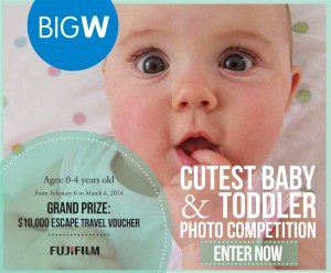 Big W – Cutest Baby & Toddler Photo Comp – Win a $10K travel voucher
