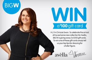 Big W – Win A $100 Gift Card – Chrissie Swan Competition