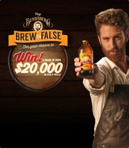 Bundaberg Ginger Beer – Win a share of $20,000  (1,000 each week and grand prize of 10,000)