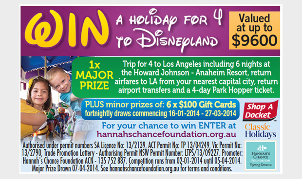 Hannah's Chance Foundation – Shop A Docket – Win a trip for 4 to Disneyland OR 1/6 $100 Myer Gift Cards