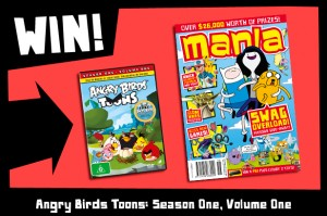 MANIA – Win Angry Birds Toons: Season One, Volume One DVDs, 10 winners