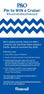 P&O Australia – Win a 3 day cruise over Australia Day 2015 for you and 3 friends – Pinterest Competition