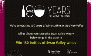 Swan Valley – Win 180 bottles of wine giveaway