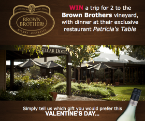 Bottlemart – WIN a trip for 2 to the Brown Brothers vineyard & dinner at Patricias Table valued at up to $2,700