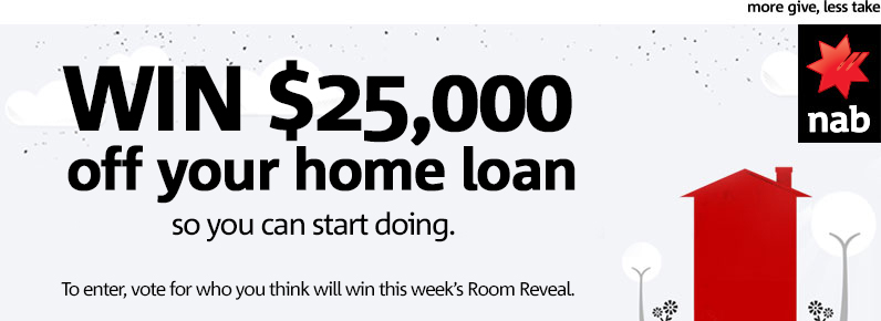 Channel Nine – The Block – Win $25,000 Home Loan with NAB