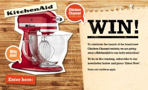 Chicken Channel – Win A Kitchen Aid Mixer