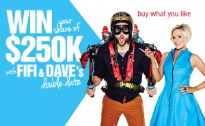 FOX FM – Fifi & Dave's $250,000 Double Date