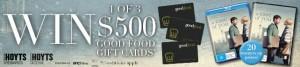 Hoyts Rewards  – Win 1 of 3 $500 Good Food Vouchers