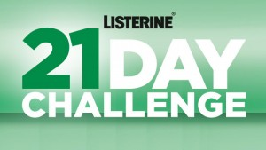 Mix FM – Listerine 21 Day Challenge – Win 1 of 2 $5,000 cash prizes (weekly draws)