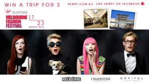 Network TEN / Tenplay – Win a Trip for Two to the Virgin Australia Melbourne Fashion Festival