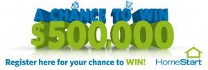 Nova FM – HomeStart – Win $500,000 Cash
