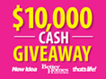 New Idea – Win a share of $10000 – Purchase Better Homes and Gardens, New Idea, That's Life