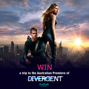 Batiste Australia Facebook – Win a trip to the Australian Premiere of Divergent in Sydney