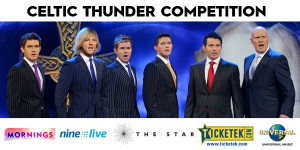 Channel Nine Mornings – Win trip to Sydney to see Celtic Thunder's show on 30 May