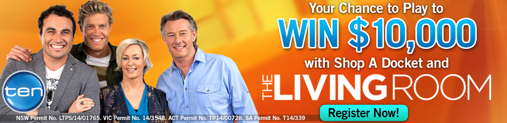 Channel ten win 10 000 with shop a docket and the for Channel 10 the living room facebook