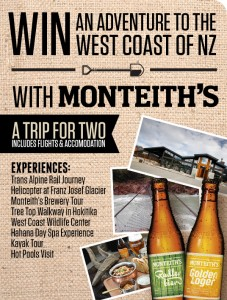 Dan Murphys, Monteiths – Win trip to West Coast of New Zealand 2014