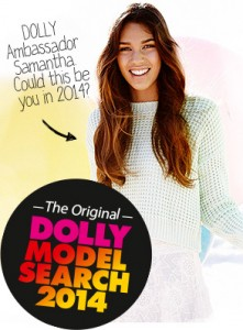 Dolly Model Search 2014 – Win a trip to New York, Sydney and Chadwicks 24 month contract