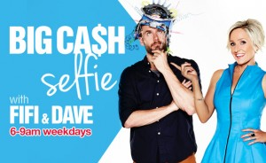 Fox FM – Win Big Cash Selfie with Fifi & Dave