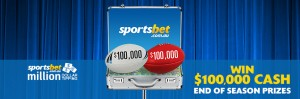 Sportsbet – Win $10,000, $20,000, $100,000  – Million Dollar AFL & NRL Tipping Competition