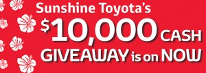 Sunshine Toyota – Win $10,000 (Purchase all new Corolla 2014 Sedan before 31 March 2014)