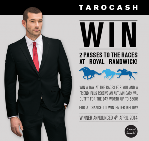 Tarocash WIN a day at the races for you and a friend at Royal Randwick and $500 outfit each