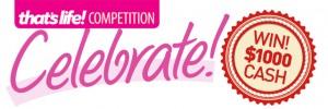 That's Life – Win $1,000 Cash  – Celebration cake challenge