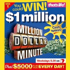 That's life -Win One Million Dollar Minute Competition