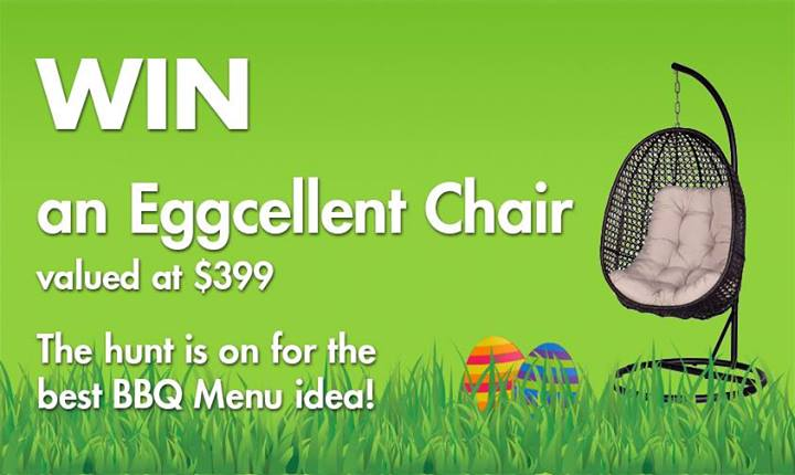 Barbecues Galore – Win an Eggcellent chair valued at $399