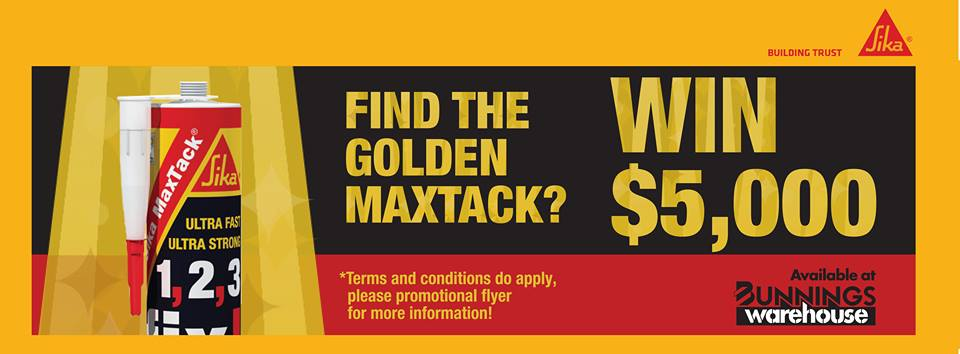 Bunnings – Win $5,000 instantly-purchase a cartridge of Sika MaxTack
