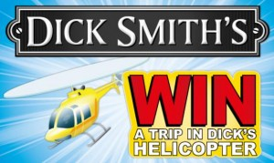 Dick Smith Foods – Win A Trip To Sydney for 4 people and flight in Dick Smith's Helicopter