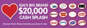 IGA's Big Brand Cash Splash – Win $1,000 gift cards