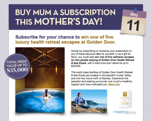 Magshop – Mother's Day 2014 Promotion – Win 1 of 5 trips to Golden Door, Sydney