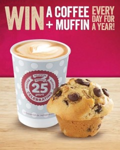 Muffin Break – Win Coffee and Muffin Every Day for a Year
