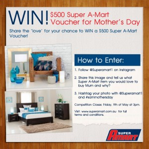 Super A Mart – Win a $500 Super A Mart Voucher – Mother's Day Competition
