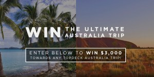 Topdeck Travel – Win a $3,000 Australian Topdeck Travel Trip voucher