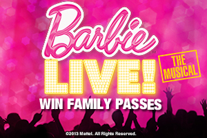 inmycommunity Win family passes to Barbie Live