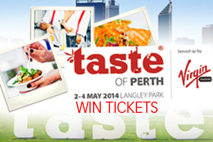inmycommunity Win tickets to taste of Perth