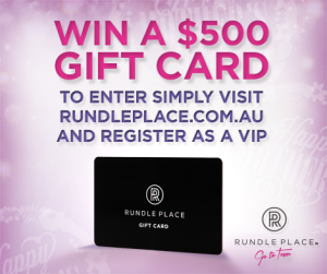 Rundle Place –  Register to be a Rundle Place VIP and win $500 gift card