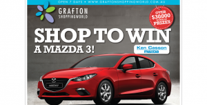 Grafton Shopping World – Win a Mazda 3