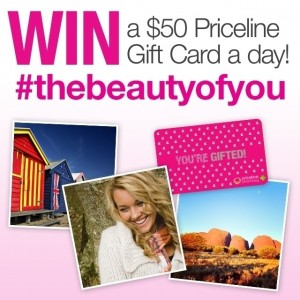 Priceline – Win 1 of 24 $50 Priceline vouchers #Thebeautyofyou