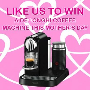 Sanity – Win 1 of 158 Delonghi Coffee Machines this Mother's Day