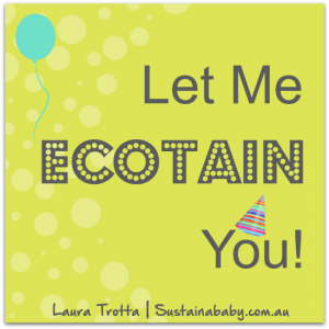 Sustain A Baby Blog Ecotain –  WIN with Eco Party Box