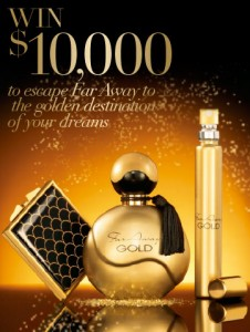 Avon – Purchase Far Away Gold Eau de Parfum Spray in Brochure 13, 2014 and go in the draw to WIN $10,000