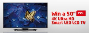 Betta – Win a TCL Ultra HD Smart LED LCD TV valued at $1,399