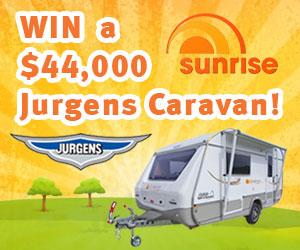 Channel 7 – Sunrise – Win a $44,000 Jurgens Sungazer Caravan
