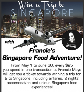 Francie Mays – Win a trip to Singapore