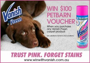 Vanish – Win 1 of 50 $100 Petbarn Vouchers