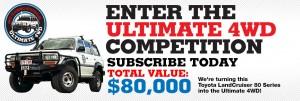 4WD Touring Australia Magazine – Win a modified Landcruiser plus additional prizes