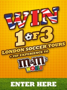 Woolworths & M&M's – Win 1 of 3 London Soccer Tours or Foosball tables